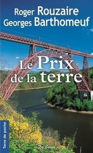 Feriasdhiver.fr Le prix de la terre Image