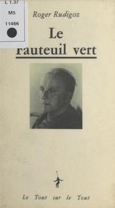 Roger Rudigoz - Le Fauteuil vert.