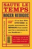 Roger Rudigoz - Saute le temps - Journal d'un écrivain (1960-1961).