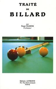 Roger Rugère - Traité de billard - Théorie mécanique des effets, des chocs et des réflexions.