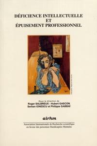 Roger Salbreux et Hubert Gascon - Déficience intellectuelle et épuisement professionnel.