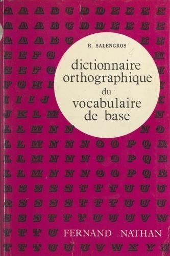 Dictionnaire orthographique du vocabulaire de base