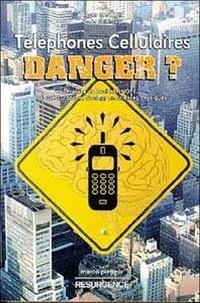 Roger Santini - Téléphones cellulaires et stations relais, danger ?.