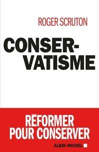 Roger Scruton - Conservatisme.