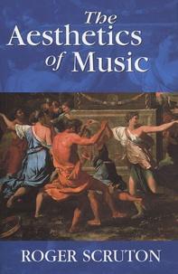 Roger Scruton - The Aesthetics of Music.