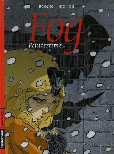 Roger Seiter et Cyril Bonin - Fog Tome 7 : Wintertime.