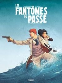 Roger Seiter et Luc Brahy - Les Fantômes du passé Tome 2 : L'Ange noir du Titanic.