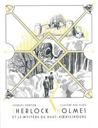 Roger Seiter et Giuseppe Manunta - Sherlock Holmes Tome 1 : Sherlock Holmes et le mystère de Haut-Koenigsbourg.