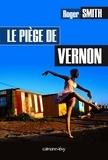 Roger Smith - Le Piège de Vernon.