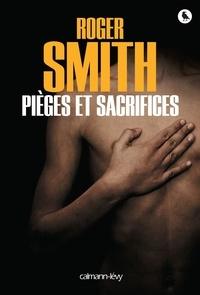 Roger Smith - Pièges et sacrifices.