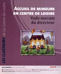 Roger Soncarrieu - Accueil de mineurs en centre de loisirs - Vade-mecum du directeur, 2 volumes.