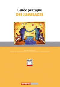 Roger Soncarrieu - Guide pratique des jumelages.