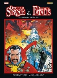 Roger Stern et Mike Mignola - Docteur Strange & Docteur Fatalis - Triomphe et tourment, édition spéciale avec jaquette-poster collector.