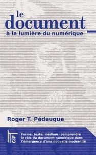 Roger-T Pédauque - Le document à la lumière du numérique.