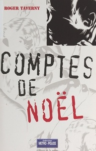 Roger Taverny et Olivier Breton - Comptes de Noël.