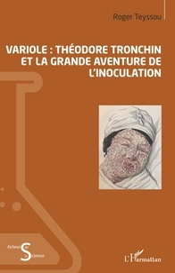 Télécharger des livres électroniques pdf pour joomla Variole  - Théodore Tronchin et la grande aventure de l'inoculation  (French Edition)