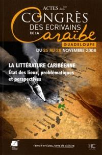 Roger Toumson - Actes du Ier Congrès international des écrivains de la Caraïbe - La littérature caribéenne : état des lieux, problématiques et perspectives.