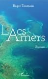 Roger Toumson - Lacs amers.