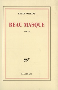 Roger Vailland - Beau masque.