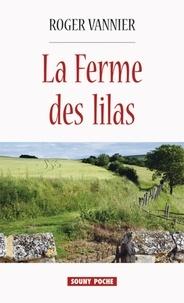 Roger Vannier - La ferme des lilas.