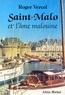 Roger Vercel - Saint-Malo et l'âme malouine.