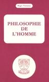 Roger Verneaux - Philosophie de l'homme.