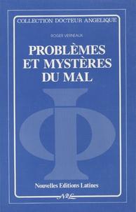 Roger Verneaux - Problèmes et mystères du mal.