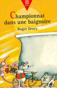Roger-W Drury - Championnat dans une baignoire.