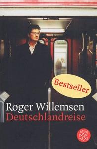 Roger Willemsen - Deutschlandreise.
