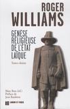 Roger Williams et Marc Boss - Genèse religieuse de l'Etat laïque.