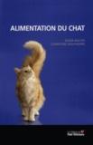 Roger Wolter et Clémentine Jean-Philippe - Alimentation du chat.
