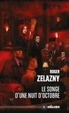 Roger Zelazny - Le songe d'une nuit d'octobre.