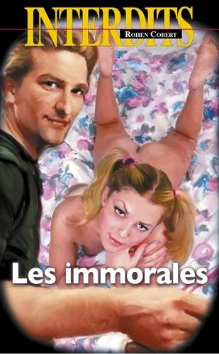 Les interdits  Les immorales