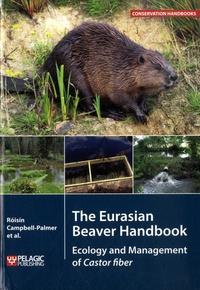 The Eurasian Beaver Handbook: Ecology and Management of Castor fiber.pdf