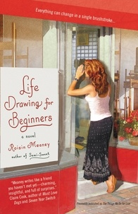 Roisin Meaney - Life Drawing For Beginners.