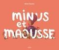 Roisin Swales - Minus et Maousse.