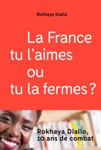 Rokhaya Diallo - La France tu l'aimes ou tu la fermes ?.