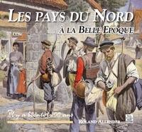 Roland Allender - Les pays du Nord à la Belle Epoque.
