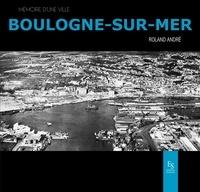 Roland André - Boulogne-sur-Mer.