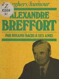 Roland Bacri et Henri Jeanson - Alexandre Breffort.