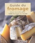 Roland Barthélemy et Arnaud Sperat-Czar - Guide du fromage - Choisir, reconnaître, goûter 1200 fromages du monde.