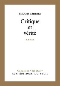 Roland Barthes - Critique et vérité.