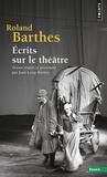 Roland Barthes - Ecrits sur le théâtre.