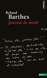 Roland Barthes - Journal de deuil - 26 octobre 1977 - 15 septembre 1979.