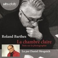 Roland Barthes - La chambre claire - Notes sur la photographie.