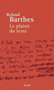 Roland Barthes - Le plaisir du texte.