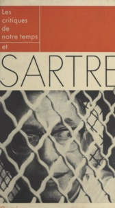 Roland Barthes et Jacques Lecarme - Les critiques de notre temps et Sartre.