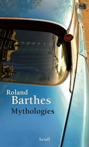 Roland Barthes - Mythologies.