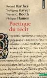 Roland Barthes et Wolfgang Kayser - Poétique du récit.