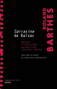 Roland Barthes - Sarrazine de Balzac - Séminaire à l'Ecole pratique des hautes études 1967-1968, 1968-1969.